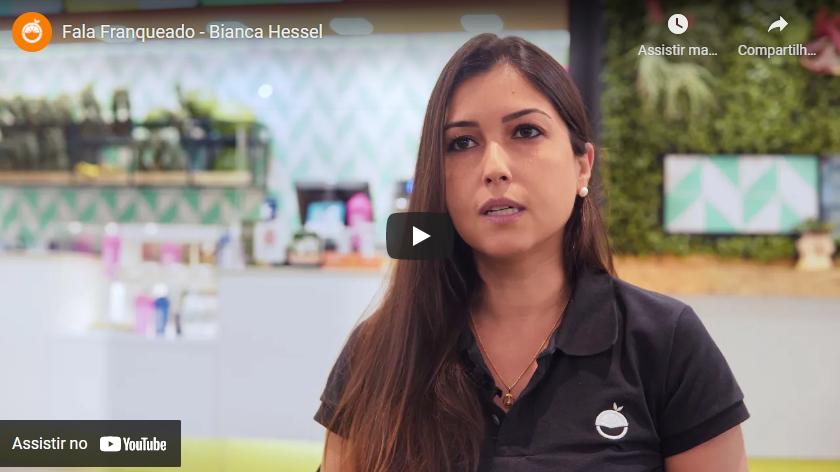 Fala Franqueado - Bianca Hessel